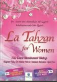 La Tahzan For Women