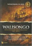 Walisongo : Gelora Dakwah dan Jihad di Tanah Jawa (1404-1482 M)