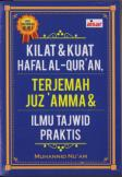 Kilat & Kuat Hafalan Al-Qur'an Terjemah Juz Amma & Ilmu Tajdwid Praktis