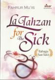 La Tahzan For The Sick