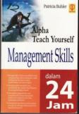 Alpha Teach Yourself: Management Skills dalam 24 Jam