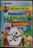 Kumpulan HADIST Bukhari & Muslim